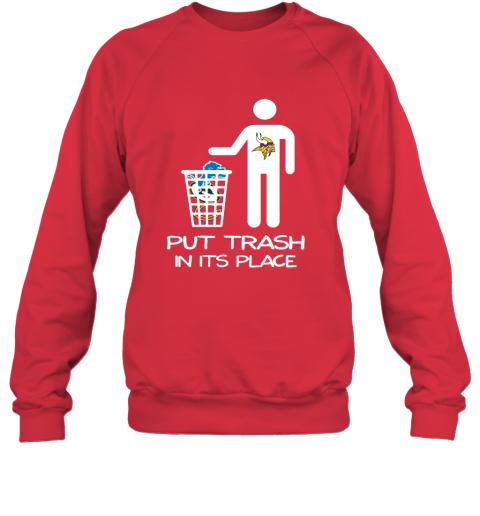 Minnesota Vikings Put Trash In Its Place Funny NFL Sweatshirt