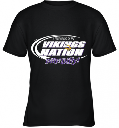 A True Friend Of The Vikings Nation Youth T-Shirt