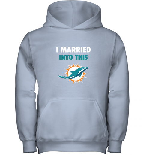 czyz i married into this miami dolphins football nfl youth hoodie 43 front light pink
