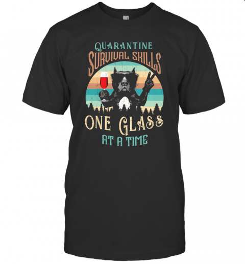 French Bulldog Drink Wine Quarantine Survival Skills One Glass At A Time Vintage T-Shirt