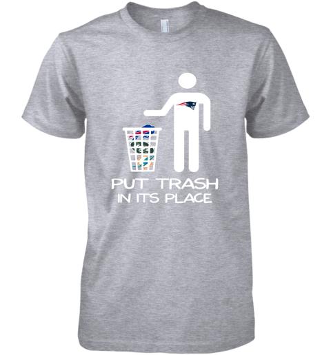 New England Patriots Put Trash In Its Place Funny NFL Premium Men's T-Shirt