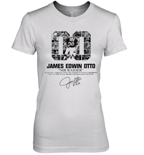 00 James Edwin Otto Mr Raider Signature Premium Women's T-Shirt
