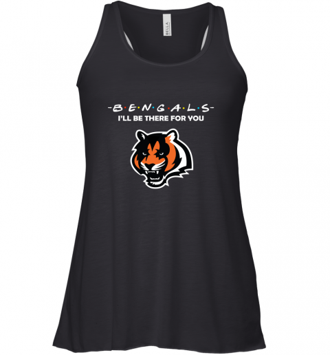 I'll Be There For You CINCINNATI BENGALS FRIENDS Movie NFL Racerback Tank
