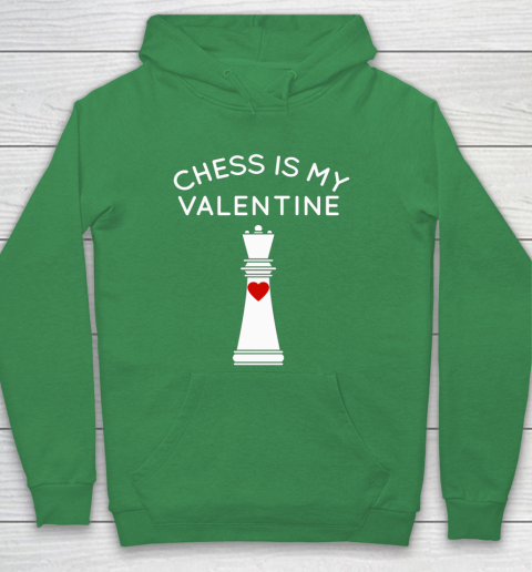 Chess Is My Valentine Hoodie 5