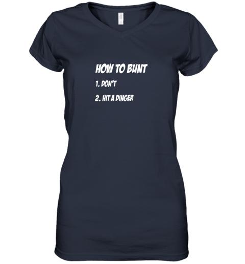o8z6 how to bunt 1 don39 t 2 hit a dinger baseball softball women v neck t shirt 39 front navy