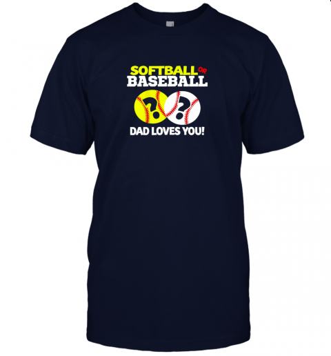 kt5l softball or baseball dad loves you gender reveal jersey t shirt 60 front navy