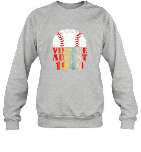 kkum born august 1949 baseball shirt 70th birthday gifts sweatshirt 35 front sport grey