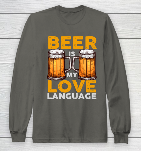 Beer Lover Funny Shirt Beer is my Love Language Long Sleeve T-Shirt 5