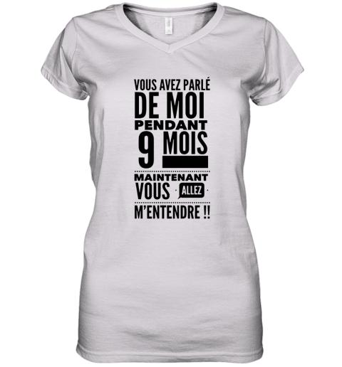 Vous Avez Parle De Moi Pendant 9 Mois Women's V-Neck T-Shirt