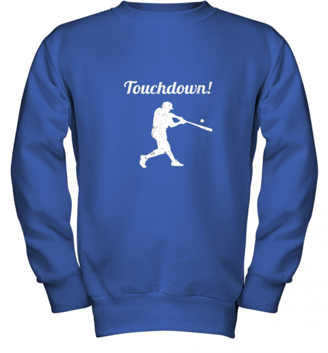 p0vj touchdown funny baseball youth sweatshirt 47 front royal