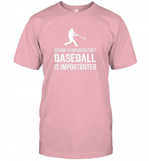 wu2j school is important but baseball is importanter gift jersey t shirt 60 front pink