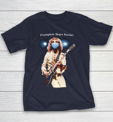 Peter Frampton Covid Stays Inside Youth T-Shirt 2