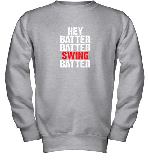 itil hey batter batter swing batter funny baseball youth sweatshirt 47 front sport grey