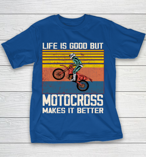 Life is good but motocross makes it better Youth T-Shirt 6