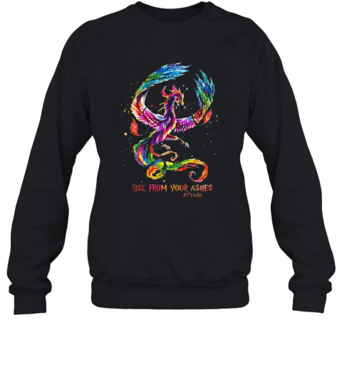 Nice Dragon Rise From Your Ashes Sweatshirt
