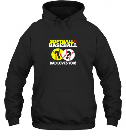 4j40 softball or baseball dad loves you gender reveal hoodie 23 front black