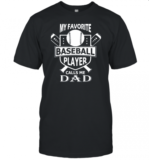 Mens My Favorite Baseball Player Calls Me DAD Unisex Jersey Tee