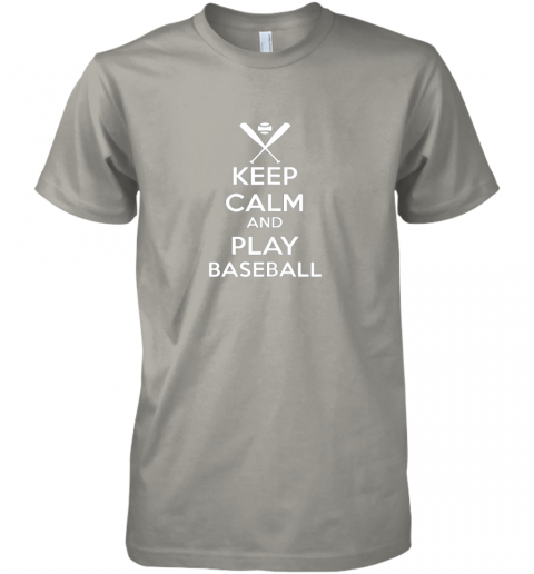 zk1t keep calm and play baseball premium guys tee 5 front light grey