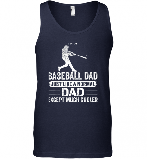 nvfn mens i39 m a baseball dad like a normal dad just much cooler unisex tank 17 front navy