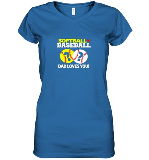 glrv softball or baseball dad loves you gender reveal women v neck t shirt 39 front royal