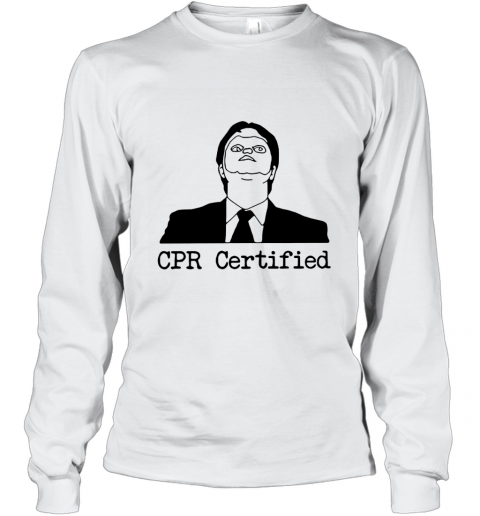 First Aid Fail CPR Certified The Office Long Sleeve T-Shirt