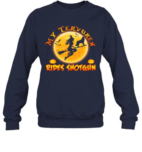 My Tervuren Dog Rides Shotgun Shirt Halloween Costume Gift Sweatshirt