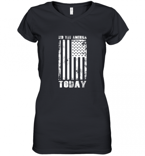 Did You America Today Women's V-Neck T-Shirt