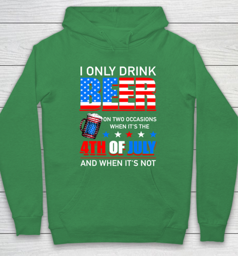 Beer Lover Funny Shirt I Only Drink Beer On Two Occasions Hoodie 5