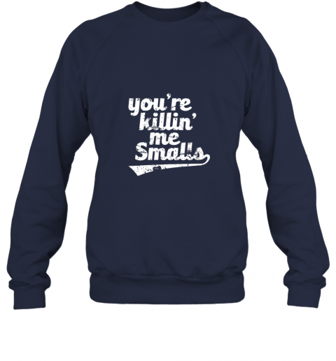 whln you39 re killin me smalls baseball softball sweatshirt 35 front navy