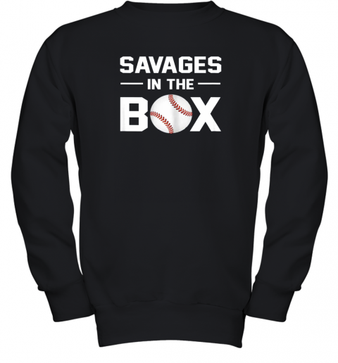 Savages In The Box Shirt Baseball Gift Youth Sweatshirt