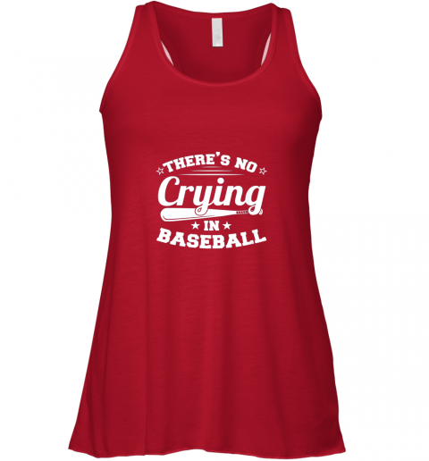 l8z1 there39 s no crying in baseball gift flowy tank 32 front red