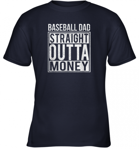 moqs mens baseball dad straight outta money shirt i funny pitch gift youth t shirt 26 front navy