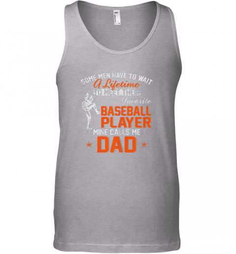 nsmt my favorite baseball player calls me dad funny father39 s day gift unisex tank 17 front sport grey