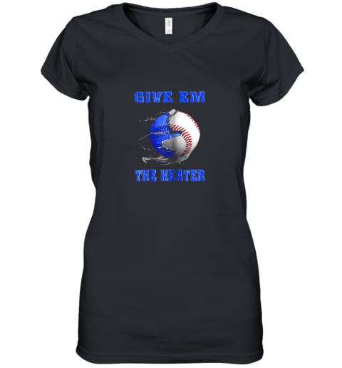 Give Em The Heater Baseball Pitcher Women's V-Neck T-Shirt