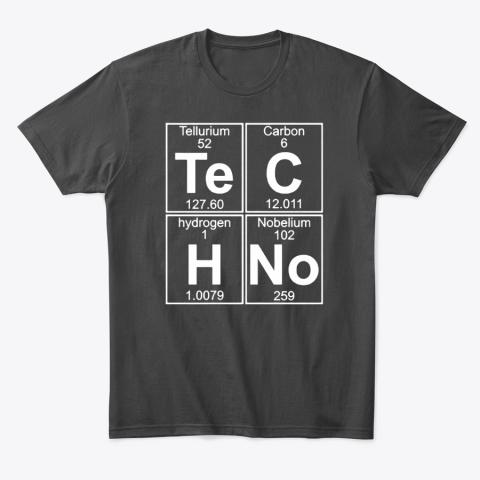 Tellurium Carbon Hydrogen Nobelium Chemical Techno Chart T-Shirt