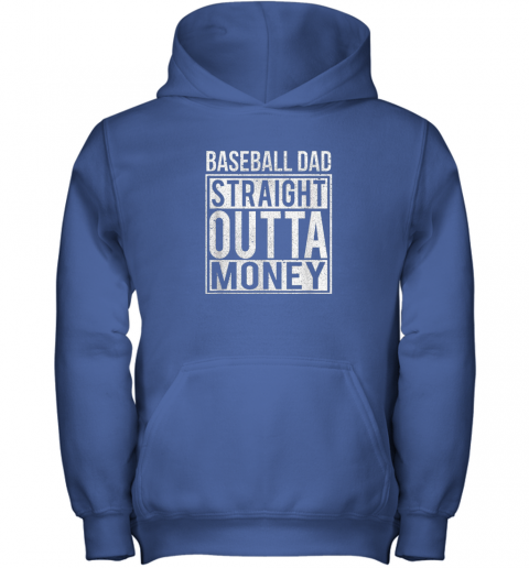 hnmp mens baseball dad straight outta money shirt i funny pitch gift youth hoodie 43 front royal