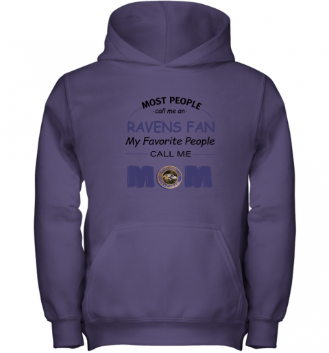 96nq most people call me baltimore ravens fan football mom youth hoodie 43 front purple