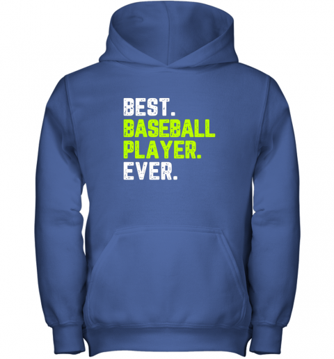 gooo best baseball player ever funny quote gift youth hoodie 43 front royal