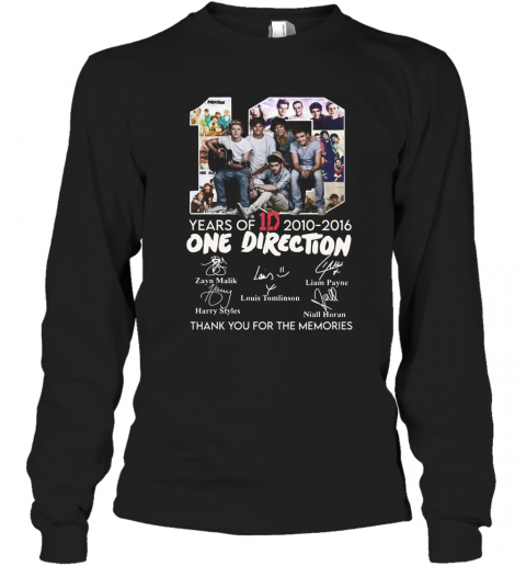 10 Years Of 1D 2010 2016 One Direction Thank You For The Memories Signatures Long Sleeve T-Shirt