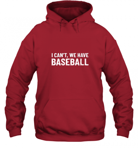 ivtk funny baseball mom i can39 t we have baseball hoodie 23 front red