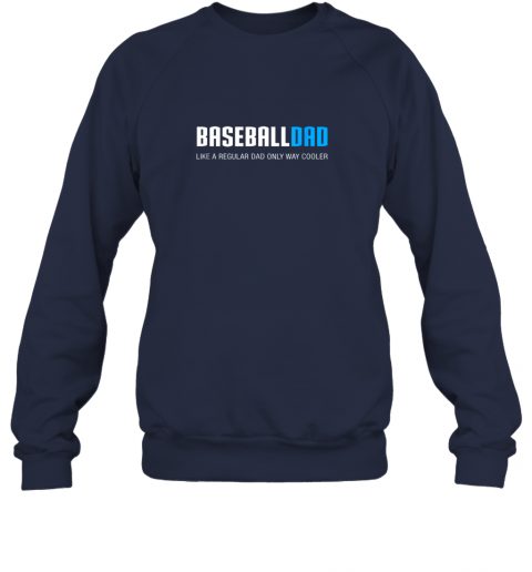 5hbz mens baseball dad shirt funny cute father39 s day gift sweatshirt 35 front navy