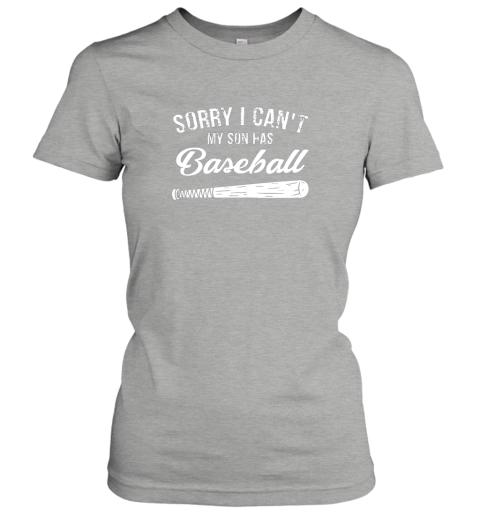 tjuw sorry i cant my son has baseball shirt mom dad gift ladies t shirt 20 front ash