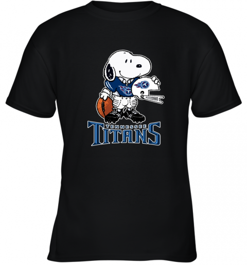 Snoopy A Strong And Proud Tennessee Titans NFL Youth T-Shirt