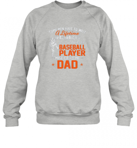 i0sl my favorite baseball player calls me dad funny father39 s day gift sweatshirt 35 front sport grey
