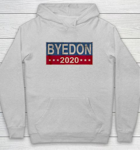 Bye Don 2020 ByeDon Button Joe Biden Funny Anti Trump Hoodie 4