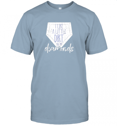 ijnu i like a little dirt on my diamonds baseball jersey t shirt 60 front light blue
