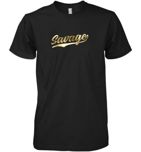 Savage Shirt Retro 1970s Baseball Script Font Premium Men's T-Shirt
