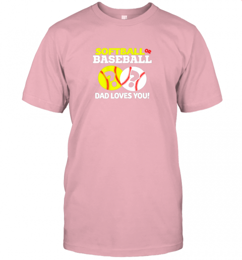 kt5l softball or baseball dad loves you gender reveal jersey t shirt 60 front pink