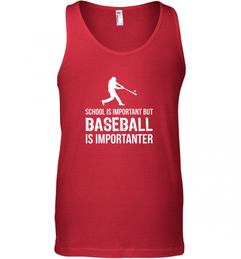 xqcr school is important but baseball is importanter gift unisex tank 17 front red