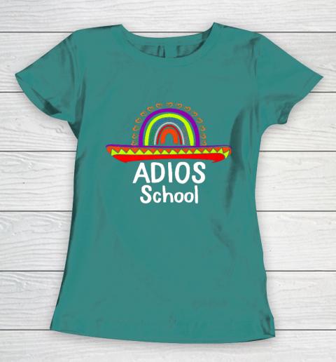 Adios School Happy Last Day Of School 2021 Teacher Mexican Women's T-Shirt 10